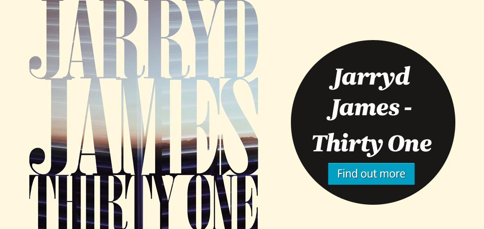 Jarryd James - Thirty One